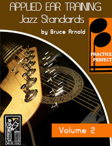 Practice-Perfect-Applied-Ear-Training-Jazz Standards-Bossa-Samba-Ear-Training-by-bruce-arnold-for-muse-eek-publishing-inc.