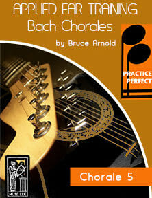 Practice-Perfect-Applied-Ear-Training-Bach-Chorales-BWV-267-V5-Classical-Ear-Training-Bach-Chorale-5-by-Bruce-Arnold-for-Muse-Eek-Publishing-Inc.