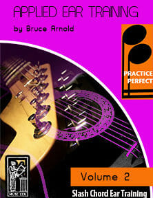 Practice-Perfect-Applied-Ear-Training-Slash-Chord-V2-by-Bruce-Arnold-for-Muse-Eek-Publishing-Inc.-Practice-Perfect-Applied-Slash-Chord-Ear-Training-V2-12-bar-blues