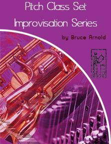 Pitch-Class-Set-Improvisation-Series-by-bruce-arnold-for-muse-eek-publishing-inc-222X300