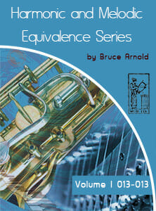 Harmonic and Melodic Equivalence V1 by Bruce Arnold for Muse Eek Publishing Inc.-Harmonic and Melodic Equivalence Series