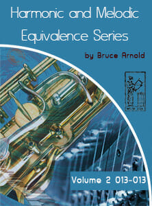 Harmonic-and-Melodic-Equivalence-V2-by Bruce Arnold for Muse Eek PUblishing Inc.-Harmonic and Melodic Equivalence Series