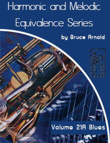 Harmonic and Melodic Equivalence V21A by Bruce Arnold for Muse Eek Publishing Inc.
