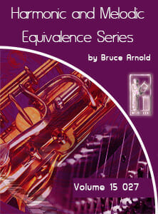 Harmonic-and-Melodic-Equivalence-V15-by-bruce-arnold-for-muse-eek-publishing-inc.-Harmonic and Melodic Equivalence Series