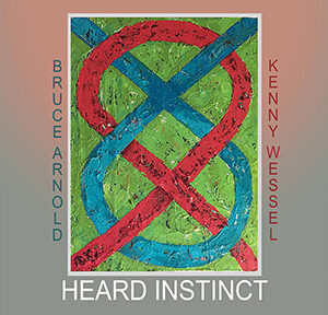 Heard-Instinct-CD-by-Kenny-Wessel-and-Bruce-Arnold-Jazz-Guitar-muse-eek recordings